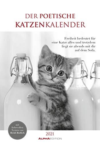 Der poetische Katzenkalender 2021 - Bild-Kalender 24x34 cm - mit schönen Zitaten - schwarz-weiß - Wandkalender - mit Platz für Notizen - Alpha Edition