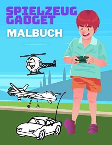 Gadget Spielzeug Malbuch: Perfektes Geschenk für Jungen und Mädchen, um das Zeichnen von Ferngesteuert Robotern zu lernen