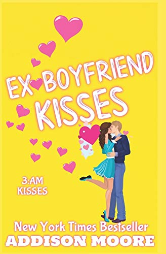 Ex-Boyfriend Kisses (3: Am Kisses, Hollow Brook)
