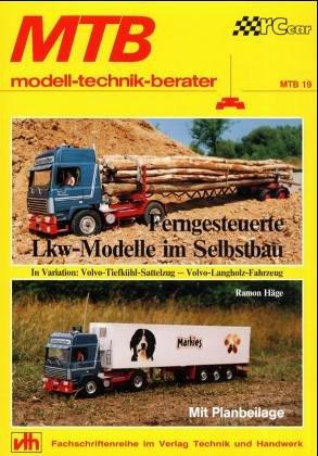 Ferngesteuerte LKW-Modelle im Selbstbau (MTB, Band 19)
