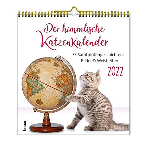 Der himmlische Katzenkalender 2022: 53 Samtpfotengeschichten, Bilder & Weisheiten