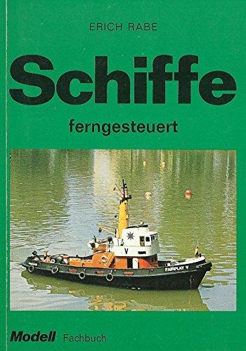 Schiffe ferngesteuert (Modell-Fachbuch-Reihe)