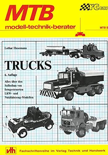MTB: Trucks: Alles über den Selbstbau von ferngesteuerten LKW- und Nutzfahrzeug-Modellen