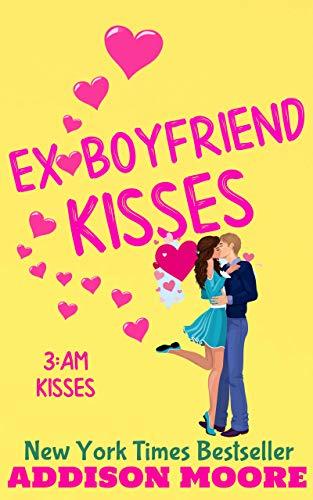 Ex-Boyfriend Kisses (3:AM Kisses, Hollow Brook Book 2) (English Edition)