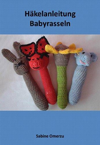Häkelanleitung Babyrasseln