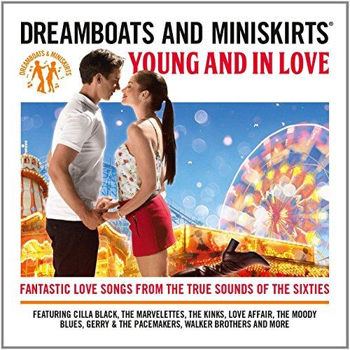 Dreamboats & Miniskirts: Young