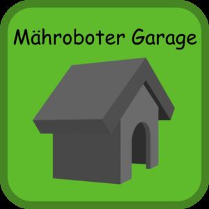 Mähroboter Garage